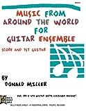 Miller, Donald: Mel Bay Donald Miller Guitar Ensemble Series: Music from Around the World