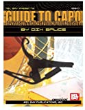 Bruce, Dix: Mel Bay&#39;s Guide to Capo, Transposing, &amp; the Nashville Numbering System