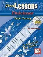 Mel Bay First Lessons Dulcimer by Joyce Ochs