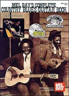 Mel Bay Complete Country Blues Guitar Book/…