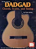 Schell, Felix: DADGAD Chords, Scales, and Tuning