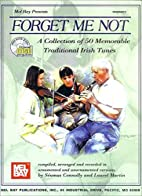 Forget Me Not: A Collection of 50 Memorable…