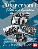 Hart, Laurie: Danse Ce Soir!: Fiddle and Accordion Music of Quebec