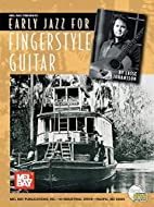 Mel Bay Early Jazz for Fingerstyle Guitar by…