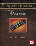 Krampert, Peter: Mel Bay Presents the Encyclopedia of the Harmonica