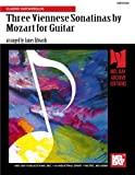 Edwards, James: Mel Bay Three Viennese Sonatinas By Mozart for Guitar