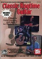 Classic Ragtime Guitar (Stefan Grossman's…