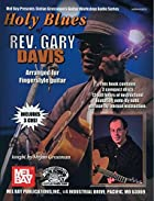 Holy Blues of Rev. Gary Davis by Stefan…