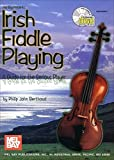 Berthoud, Philip John: Irish Fiddle Playing: A Guide for the Serious Player