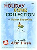 Alan Hirsh: Mel Bay presents Holiday Song Collection for Guitar Ensemble