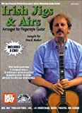 Baker, Duck: Irish Jigs &amp; Airs: Arranged for Fingerstyle Guitar