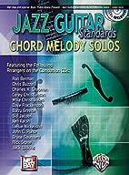 Mel Bay Jazz Guitar Standards Chord Melody…