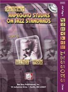 Mel Bay Guitar Arpeggio Studies on Jazz…