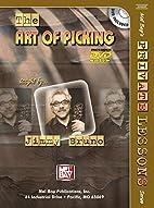Mel Bay Art of Picking by Jimmy Bruno