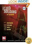 Mel Bay presents Fluid Soloing - Book 1 Arpeggios for Lead Rock Guitar (Mel Bay Guitar University)
