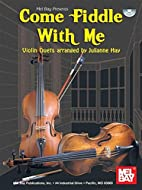 Come Fiddle With Me Bk/CD - Violin Duets by…
