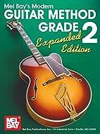 Mel Bay's Modern Guitar Method Grade 2,…