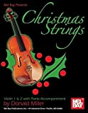 Donald Miller: Mel Bay presents Christmas Strings: Violin 1 & 2 With Piano Accompaniment