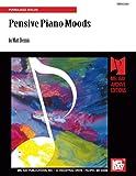 Dennis, Matt: Pensive Piano Moods: Piano/Jazz Solos