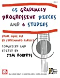 Roberts, Jim: 65 Gradually Progressive Pieces: and 6 Studies from OP. 241