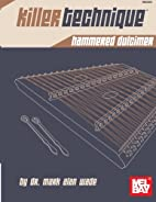 Killer Technique: Hammered Dulcimer by Dr.…