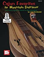 Cajun Favorites for Mountain Dulcimer: With…