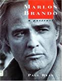 Ryan, Paul: Marlon Brando: A Portrait