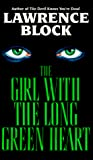 Block, Lawrence: The Girl With the Long Green Heart