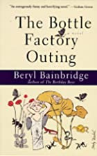 The Bottle Factory Outing by Beryl…