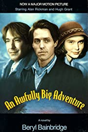 An Awfully Big Adventure (Bainbridge, Beryl)…