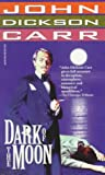 Carr, John Dickson: Dark of the Moon