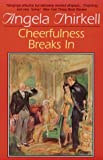 Thirkell, Angela: Cheerfulness Breaks in
