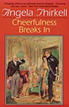 Cheerfulness Breaks in by Angela Thirkell