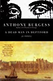 Anthony Burgess: A Dead Man in Deptford