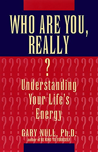 who-are-you-really-understanding-your-lifes-energy