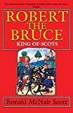 Scott, Ronald McNair: Robert the Bruce: King of Scots