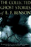 Dalby, Richard: The Collected Ghost Stories of E.F. Benson