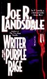 Lansdale, Joe R.: Writer of the Purple Rage