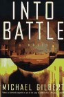 Into Battle by Michael Francis Gilbert