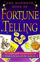 The Mammoth Book of Fortune Telling (The…