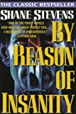 Stevens, Shane: By Reason of Insanity (Tr, Reissue)