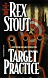 Stout, Rex: Target Practice