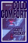MacKay, Scott: Cold Comfort