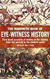 Lewis, Jon E.: The Mammoth Book of Eye-Witness History