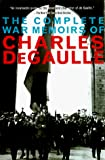 Gaulle, Charles De: The Complete War Memoirs of Charles De Gaulle