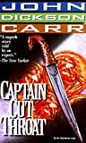 Carr, John Dickson: Captain Cut-Throat