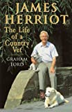 Lord, Graham: James Herriot: The Life of a Country Vet