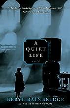 A Quiet Life by Beryl Bainbridge