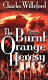 Willeford, Charles Ray: The Burnt Orange Heresy