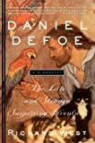 West, Richard: Daniel Defoe: The Life and Strange, Surprising Adventures